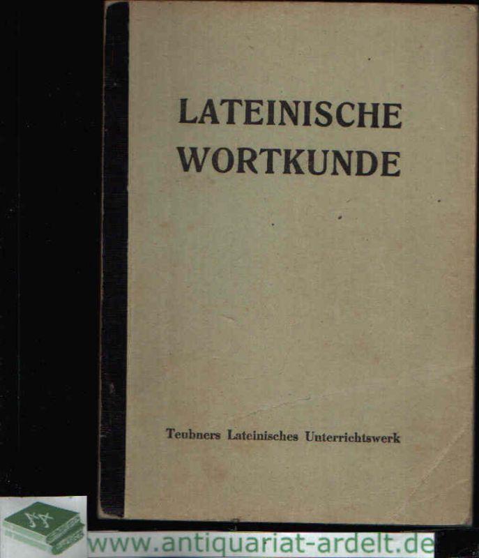 Lateinische Wortkunde mit Wortbildungslehre