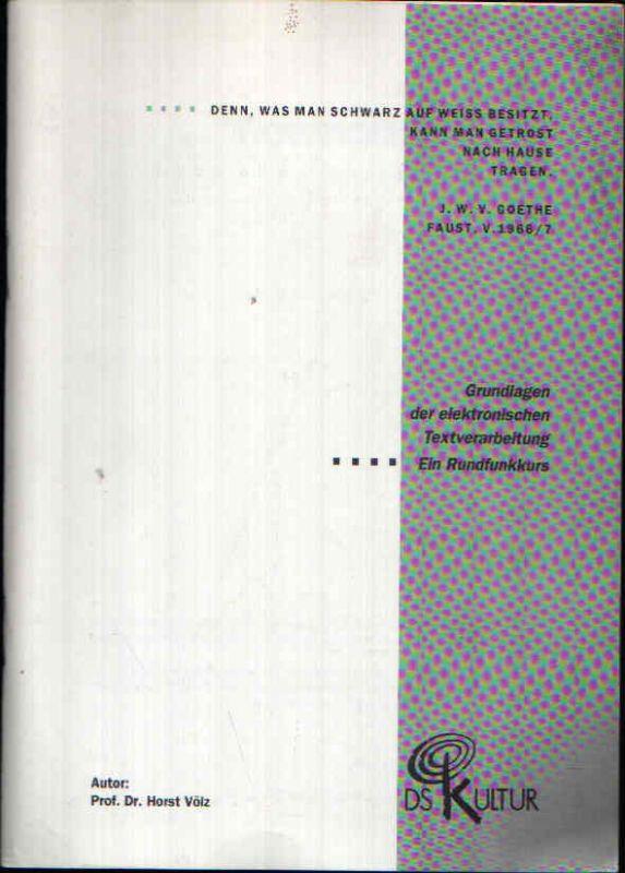 Grundlagen der elektronischen Textverarbeitung Ein Rundfunkkurs.