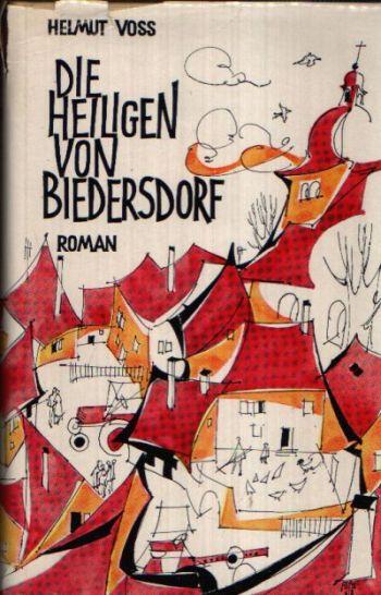 Die Heiligen von Biedersdorf