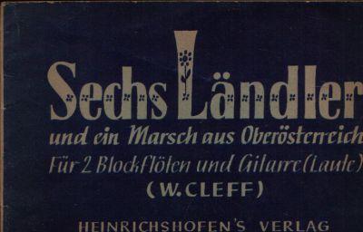Sechs Ländler und ein Marsch aus Oberösterreich Für 2 Blockflöten und Gitarre (Laute)