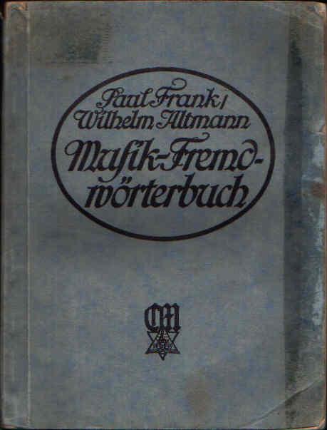 Musik-Fremdwörterbuch Taschenbüchlein des Musikers