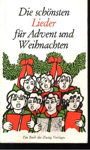 Die schönsten Lieder für Advent und Weihnachten