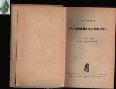 Das Wunderreich der Oper Opern- und Operettenführer