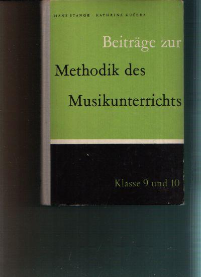 Beiträge zur Methodik des Musikunterrichts in den Klassen 9/10