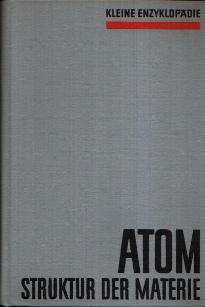Atom- Struktur der Materie Kleine Enzyklopädie