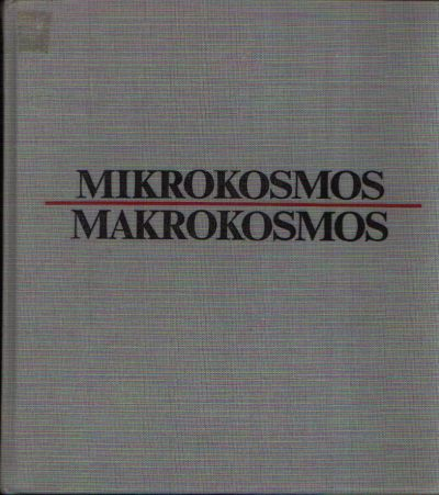 Mikrokosmos. Makrokosmos Das Weltbild der Physik