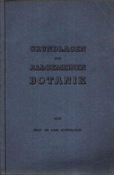 Grundlagen der allgemeinen Botanik