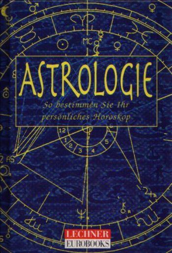 Astrologie So bestimmen sie ihr persönliches Horoskop