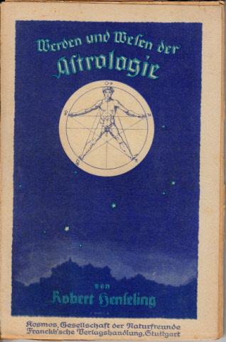 Werden und Wesen der Astrologie