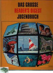 Das grosse Reader´s Digest Jugendbuch 17. Folge