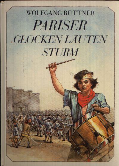 Pariser Glocken Läuten Sturm Bilder aus der Großen Französischen Revolution Illustrationen von Jörn Henning