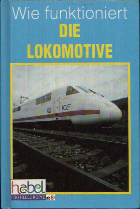 Wie funktioniert die Lokomotive Diesel und Elektro