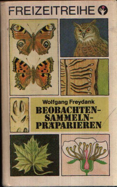 Beobachten- Sammeln- Präparieren Illustrationen von Gerhard Medoch