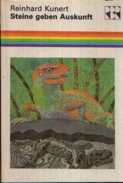 Steine geben Auskunft Bildergeschichten zur Geologie der DDR Illustrationen von Hans- Joachim Behrendt