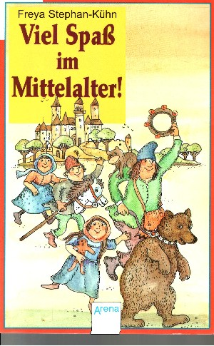 Viel Spass im Mittelalter!