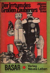 Der Irrtum des großen Zauberers Ein phantastischer- Roman