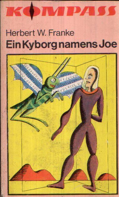 Ein Kyborg namens Joe Utopische Geschichten