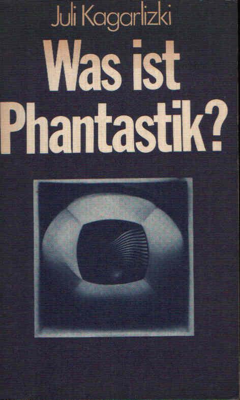 Was ist Phantastik? Ein Essay