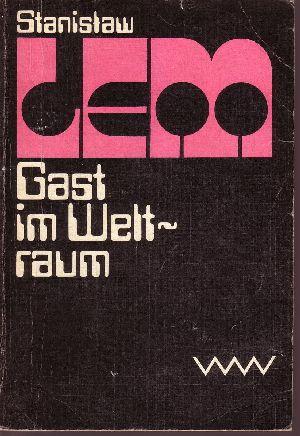 Gast im Weltraum - Utopischer Roman Aus dem Polnischen von Rudolf Pabel
