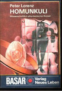 Basar Homunkuli wissenschaftlich-phantastischer Roman