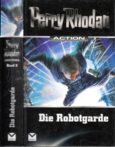 Die Robotgarde - Band 3