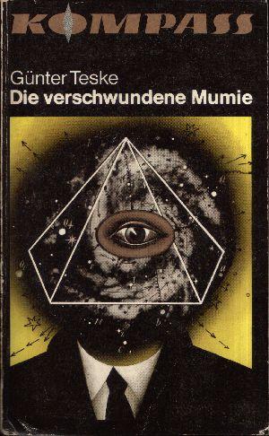 Die verschwundene Mumie Utopische Erzählungen