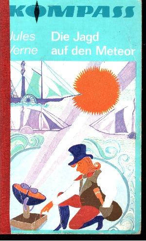 Die Jagd auf den Meteor