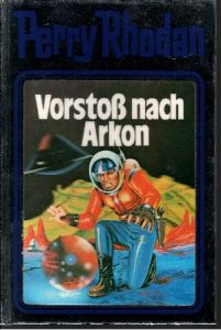 Vorstoß nach Arkon - Band 5 Science-Fiction-Bibliothek