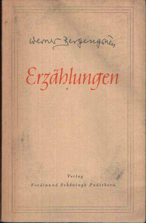 Erzählungen In Verbindung mit dem Autor für Schulen ausgewählt und herausgegeben von Dr. W. Grenzmann.