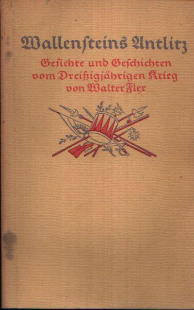 Wallensteins Antlitz Gedichte und Geschichten von Dreißigjährigen Krieg