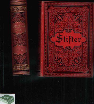 Adalbert Stifters ausgewählte Werke in sechs Bänden in zwei Büchern geschrieben