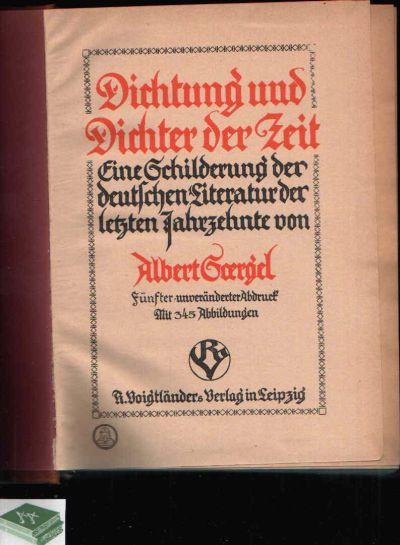 Dichtung und Dichter der Zeit Eine Schilderung der deutschen Literatur der letzten Jahrzehnte