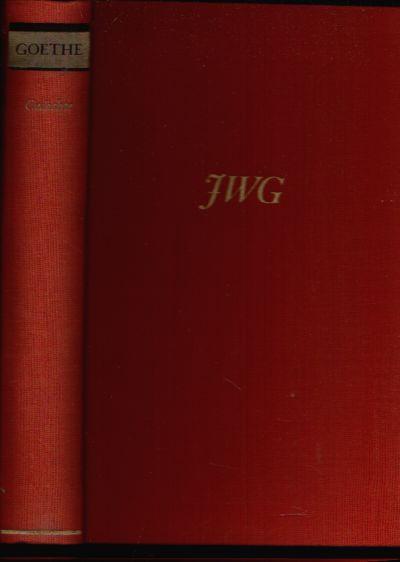Gedichte Goethes Werke in Einzelausgaben mit Auswahl und Nachwort von Ernst Johann