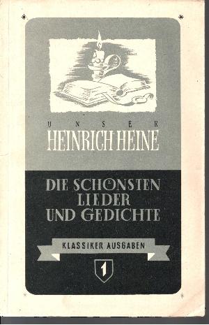 Unser Heinrich Heine - Seine schönsten Lieder und Gedichte