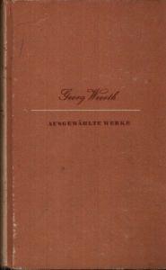 Georg Weerth - Ausgewählte Werke