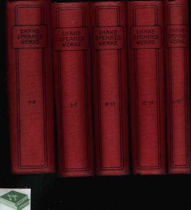 Shakespeares Werke in fünfzehn Teilen in 5 Bänden geschrieben - Band 1-4, 5-7, 8-11, 12-14, 15