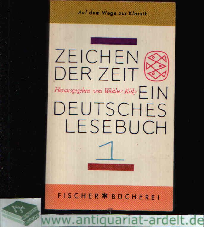 Zeichen der Zeit Ein deutsches Lesebuch in vier Bänden - Band 1: Auf dem Wege zur Klassik