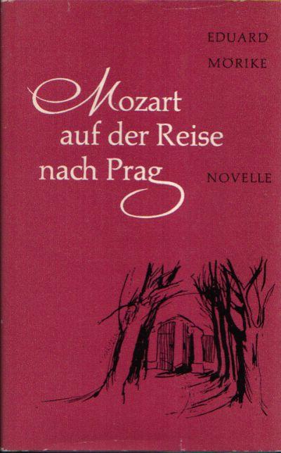Mozart auf der Reise nach Prag Novelle Mit 12 Illustrationen von Katrin Rauhut