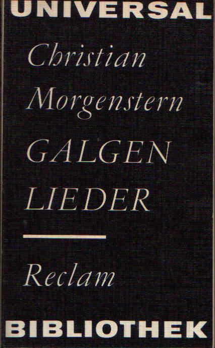 Galgenlieder - Eine Auswahl. Reclam Universal- Bibliothek Band 276