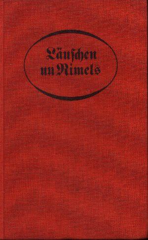 Läuschen un Rimels mit Biller von Theodor Schloepke