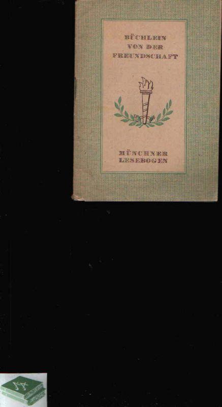 Büchlein von der Freundschaft Münchner Lesebogen Nr. 116