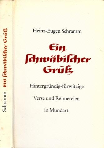 Ein schwäbischer Gruß - Hintergründig-fürwitzige Verse und Reimereien in Mundart