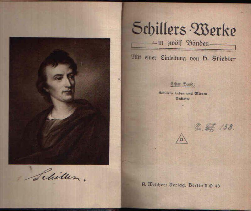 Schillers Werke in zwölf Bänden - erster bis dritter Band in einem