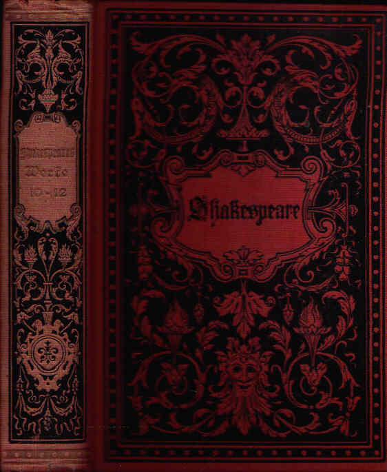 Shakespeares sämtliche dramatische Werke Mit Shakespeares Bildnis und einer Einleitung: Shakespeares Leben und Werke. Zehnter bis Zwölfter Band.