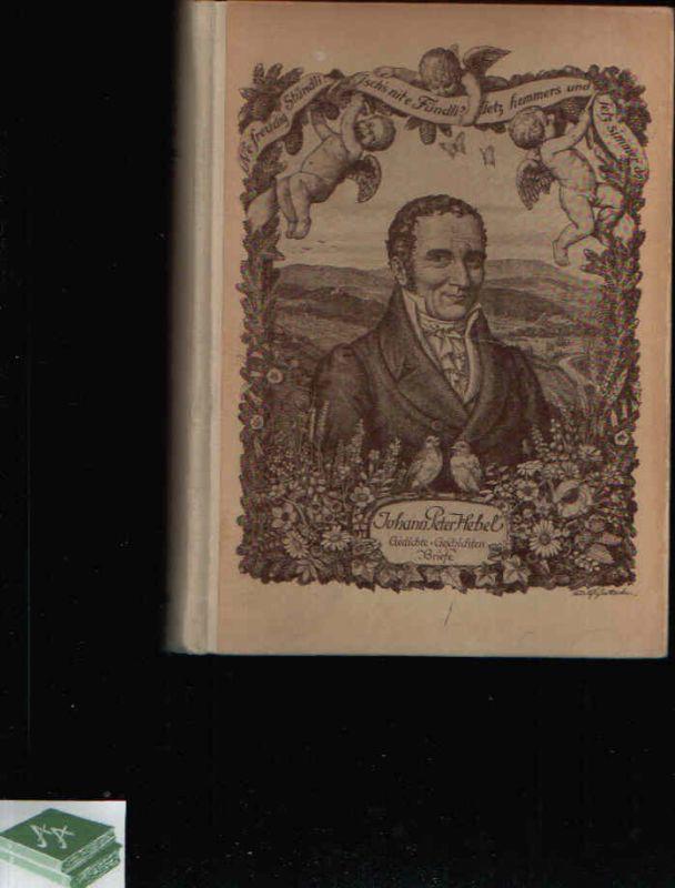 Johann Peter Hebel Gedichte, Geschichten, Briefe