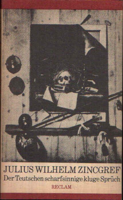 Der Teutschen scharfsinnige kluge Sprüch Reclams Universal-Bibliothek Band 922