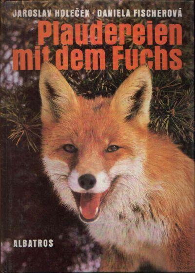 Plaudereien mit dem Fuchs