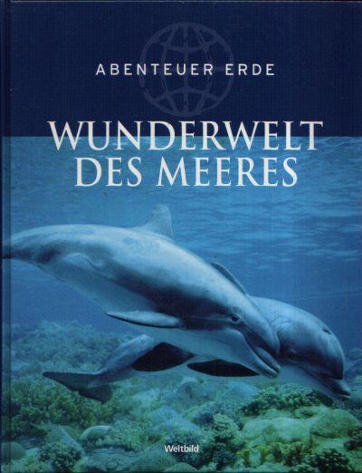 Wunderwelt des Meeres Abenteuer Erde