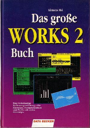 Das grosse WORKS-2-Buch :