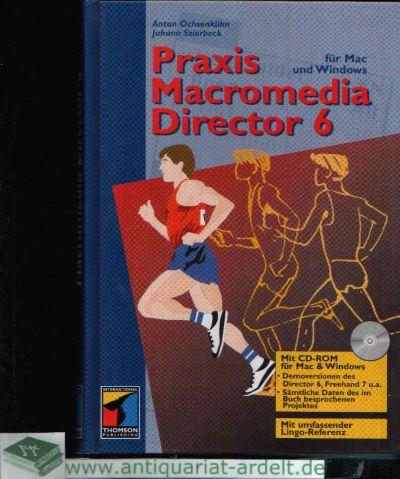 Praxis Macromedia Director 6 für Mac und Windows
